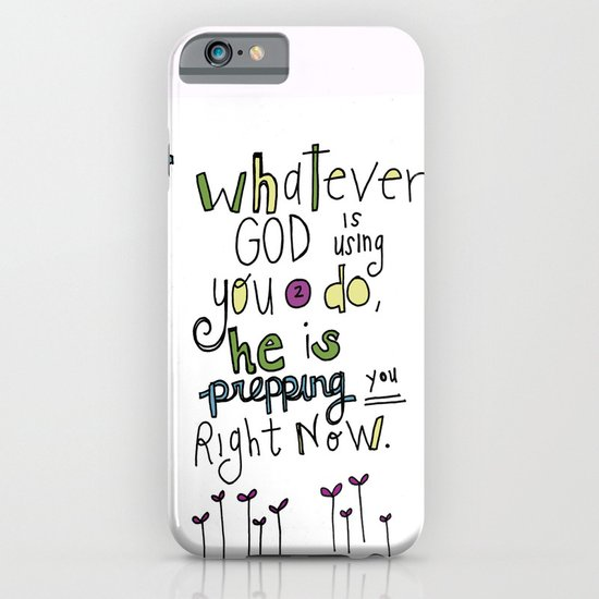 God's Prepping You iPhone & iPod Case