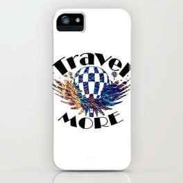 Travel More text iPhone Case