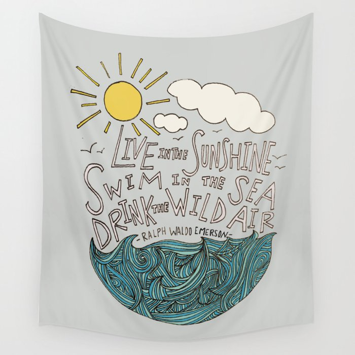 Emerson: Live in the Sunshine Wall Tapestry