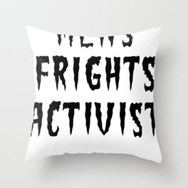 MENS FRIGHTS ACTIVIST (BLACK) Throw Pillow