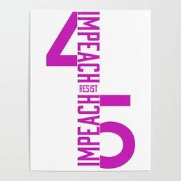 RESIST / IMPEACH 45 Poster