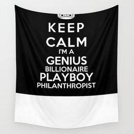 Keep Calm I'm A Genius Billionaire Playboy Philanthropist Wall Tapestry