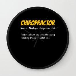 Funny Chiropractor Chiropractic Gift Wall Clock