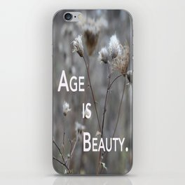 Age Is Beauty. iPhone Skin