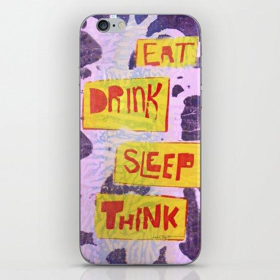 Eat Drink Sleep Think iPhone & iPod Skin