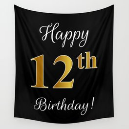 """Elegant """"Happy 12th Birthday!"""" With Faux/Imitation Gold-Inspired Color Pattern Number (on Black) Wall Tapestry"""