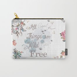 Boho stylish design. All good things are free and wild Carry-All Pouch