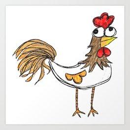 Silly Chicken Art Print