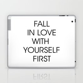 Fall in Love with Yourself First Laptop & iPad Skin
