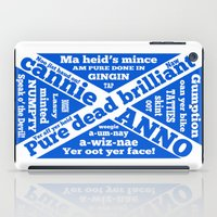 wiz khalifa iPad Cases featuring Scottish slang and phrases by mailboxdisco