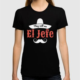 El Jefe Gift Manager Boss Supervisor Leader T-shirt