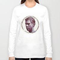 steve mcqueen Long Sleeve T-shirts featuring Steve McQueen by RSassi