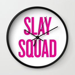 Slay Squad - Wedding Bridesmaid Bachelorette Party Design Wall Clock
