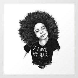 I love my hair Art Print