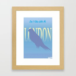 London - Don't Falcon With Me Framed Art Print