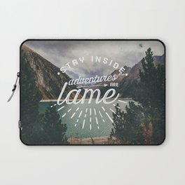 Adventures Are Lame Laptop Sleeve