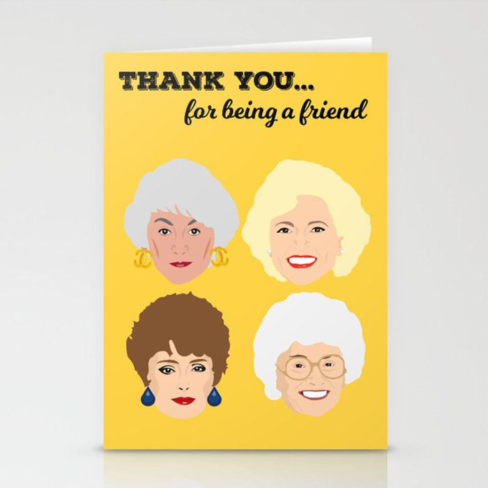 Golden Girls - Thank you for being a friend card Stationery Cards