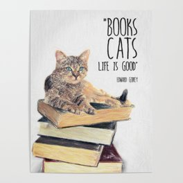 Cat Quote By Edward Gorey Poster