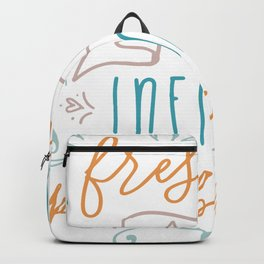 A Fresh start and infinite possibilities Backpack
