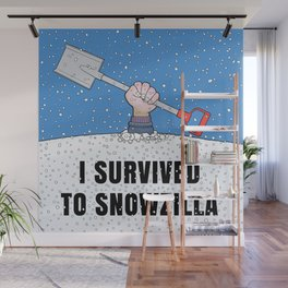 I SURVIVED TO SNOWZILLA Wall Mural