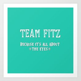 Team Fitz Art Print