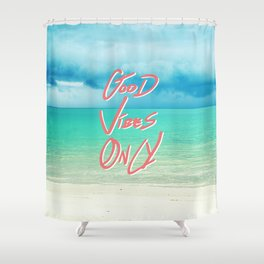 """Good Vibes Only""  Quote - Turquoise Tropical Sandy Beach Shower Curtain"