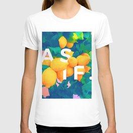 As If #society6 #decor #buyart T-shirt