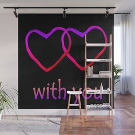 With You Pink Wall Mural