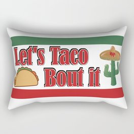 Let's Taco Bout it - Funny Saying Mexico Sombrero Rectangular Pillow