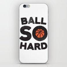 Ball So Hard iPhone & iPod Skin
