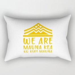 WE ARE MAUNA KEA - KU KIA'I MAUNA Rectangular Pillow