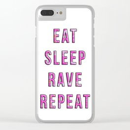 eat,sleep,rave,repeat Clear iPhone Case