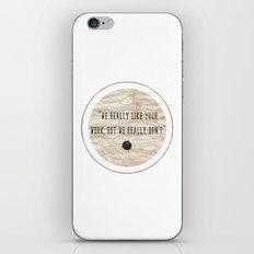 but iPhone & iPod Skin
