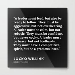 9  | Jocko Willink Quotes | 191106 Metal Print