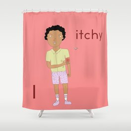 I is for itchy Shower Curtain