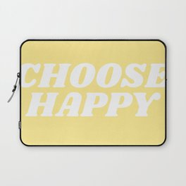 choose happy Laptop Sleeve