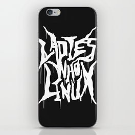 We Are The Ladies Who Linux  iPhone Skin