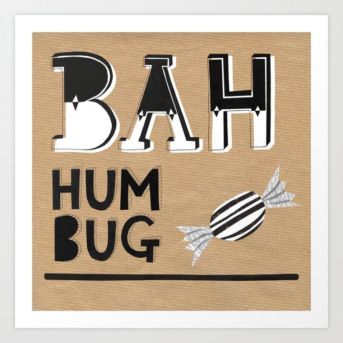 Bah Humbug! - Christmas Card Art Print