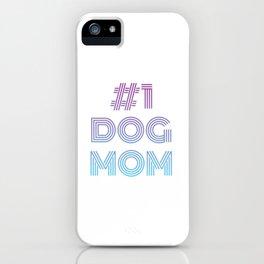 #1 Dog Mom iPhone Case