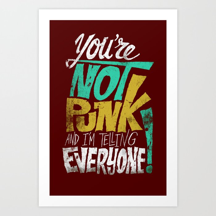 Not Punk Art Print