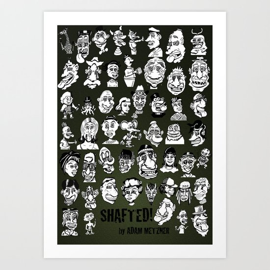 51 Shafted! characters on 1 print Art Print