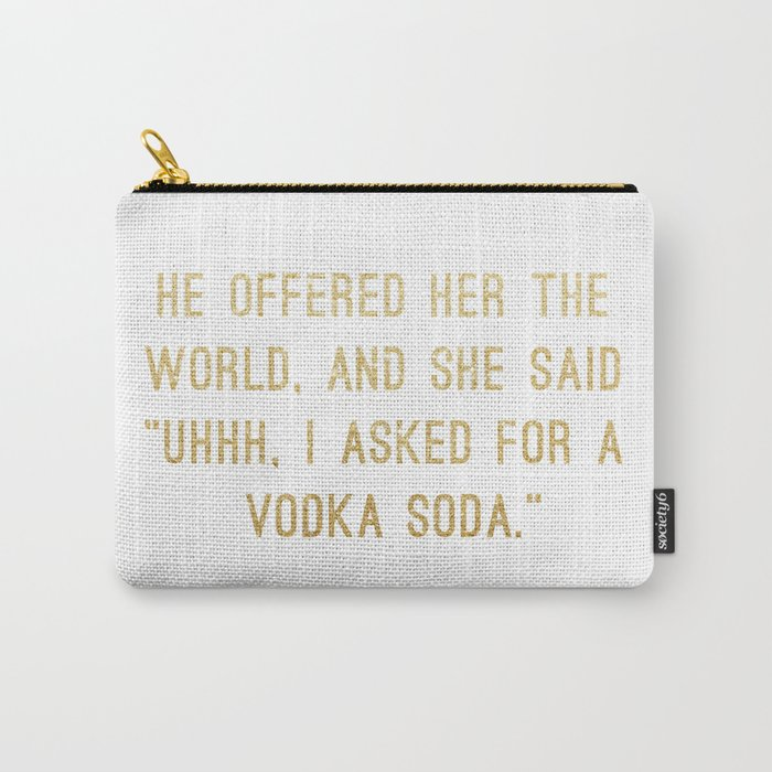 Vodka Soda Carry-All Pouch