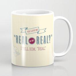 Real or Not Real? Coffee Mug
