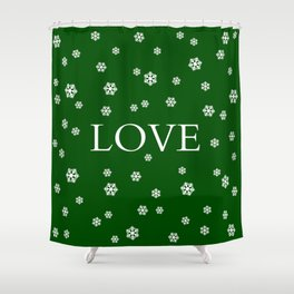 Winter Love - hunter green Shower Curtain