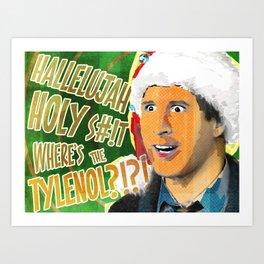 "Christmas Vacation - ""Where's The Tylenol?!"" Art Print"