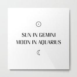Gemini/Aquarius Sun and Moon Signs Metal Print