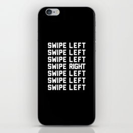 Swipe Left/Right Funny Quote iPhone Skin