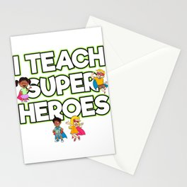 """This """"I Teach Super Heroes Comic Teacher Hero"""" Tee Is Great For Any Elementary Kindergarten T-shirt Stationery Cards"""