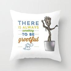 Be Grootful Throw Pillow