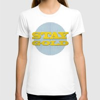 stay gold T-shirts featuring Stay Gold by abominable